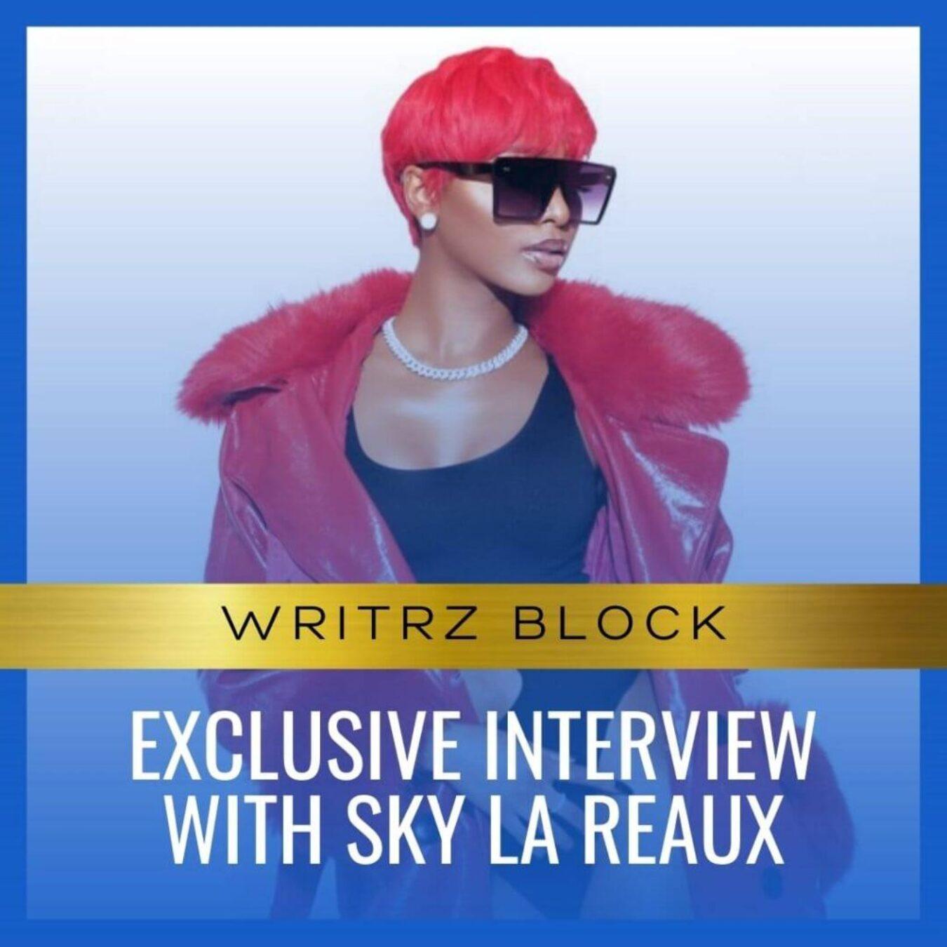 Exclusive Interview With Sky La Reaux-6-2